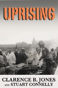 Uprising: Understanding Attica, Revolution, and the Incarceration State (Kindle Single) - Clarence B. Jones, Stuart Connelly