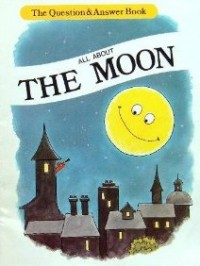 All About the Moon (Question and Answer Book) - David A. Adler, Ray Burns