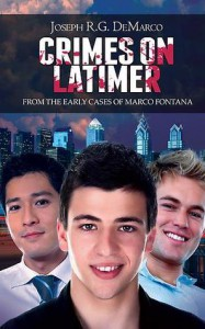 Crimes on Latimer: From the Early Cases of Marco Fontana - Joseph R.G. DeMarco