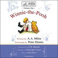 Winnie-the-Pooh: A.A. Milne's Pooh Classics, Volume 1 - Peter Dennis, A.A. Milne, Bother! LA Production