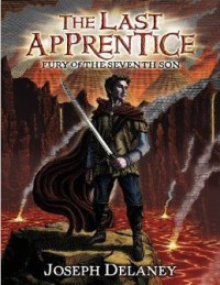 Fury of the Seventh Son (The Last Apprentice / Wardstone Chronicles, #13) - Joseph Delaney, Patrick Arrasmith