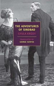 The Adventures of Sindbad - Gyula Krúdy, George Szirtes