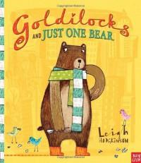 Goldilocks and Just One Bear - Leigh Hodgkinson