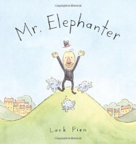Mr. Elephanter - Lark Pien