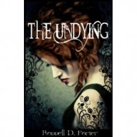 The Undying - Ronnell D. Porter