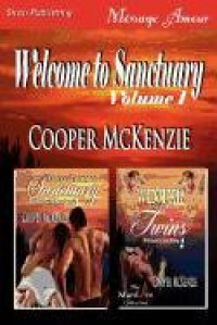 Welcome to Sanctuary, Volume 1 [Spring Comes to Sanctuary: Winter and His Twins] (Siren Publishing Menage Amour Manlove) - Cooper McKenzie