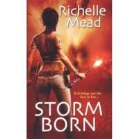 Storm Born (Dark Swan, #1) - Richelle Mead