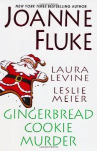 Gingerbread Cookie Murder - Joanne Fluke, Leslie Meier, Laura Levine