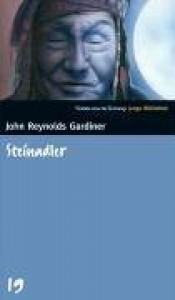 Steinadler (SZ Junge Bibliothek, #19) - John Reynolds Gardiner
