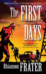The First Days: As the World Dies - Rhiannon Frater