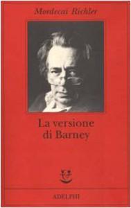 La versione di Barney - Mordecai Richler