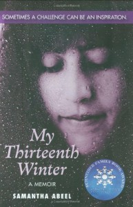 My Thirteenth Winter: A Memoir - Samantha Abeel