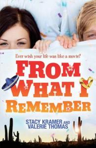 From What I Remember - Stacy Kramer, Valerie Thomas