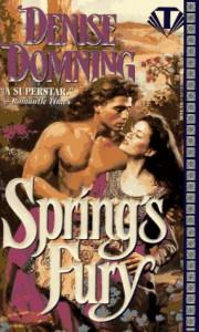 Spring's Fury - Denise Domning