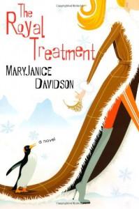 The Royal Treatment (Alaskan Royal Family, Book 1) - MaryJanice Davidson