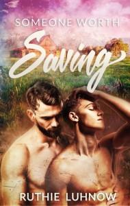 Someone Worth Saving - Ruthie Luhnow