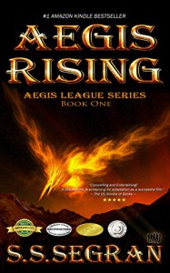 AEGIS RISING (Teen/YA - Action Adventure, Fantasy) (The Aegis League Series Book 1) - S.S. Segran