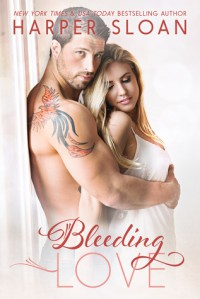 Bleeding Love - Harper Sloan
