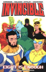 Invincible Volume 2: Eight Is Enough: Eight Is Enough v. 2 by Ryan Ottley (Artist), Cory Walker (Artist), Robert Kirkman (29-Apr-2004) Paperback - Cory Walker (Artist),  Robert Kirkman Ryan Ottley (Artist)
