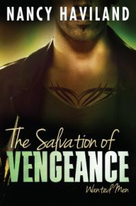 The Salvation of Vengeance (Wanted Men) - Nancy Haviland