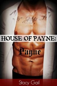 House of Payne: Payne - Stacy Gail