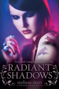 Radiant Shadows (Wicked Lovely) - Melissa Marr