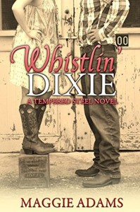 Whistlin' Dixie - Maggie  Adams, Jennifer Jakes, Lucy Wellen