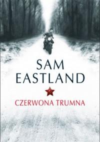 Czerwona trumna - Sam Eastland