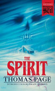 The Spirit (Paperbacks from Hell Book 5) - Grady Hendrix, Thomas Nelson Page