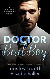 Doctor Bad Boy - Ainsley Booth, Sadie Haller