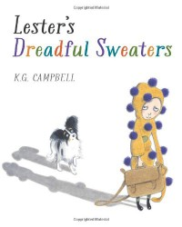 Lester's Dreadful Sweaters - K.G. Campbell