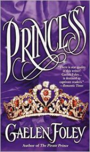 Princess (Ascension Trilogy Series #2) - Gaelen Foley