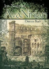 Avaninian, Drittes Buch - Ina Norman
