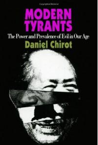 Modern Tyrants - Daniel Chirot