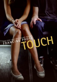 Touch - Francine Prose