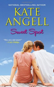 Sweet Spot - Kate Angell