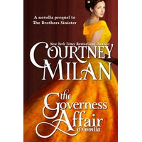 The Governess Affair (Brothers Sinister, #0.5) - Courtney Milan