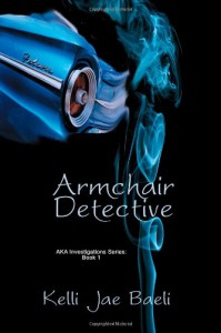 Armchair Detective - Kelli Jae Baeli