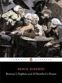 Rameau's Nephew and D'Alembert's Dream (Penguin Classics) - Denis Diderot, Leonard Tancock