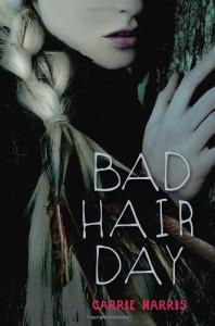 Bad Hair Day - Carrie Harris