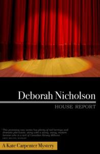 House Report - Deborah Nicholson
