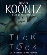 Ticktock - Paul Michael, Dean Koontz