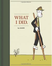 What I Did. - Jason