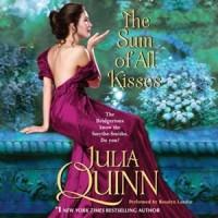 The Sum of All Kisses (Smythe-Smith Quartet #3) - Rosalyn Landor, Julia Quinn