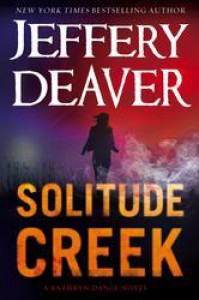 Solitude Creek (Kathryn Dance) - Jeffery Deaver