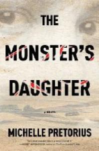 The Monster's Daughter - Michelle Pretorius