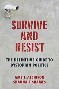 Survive and Resist - Shauna L. Shames, Michael Atchison