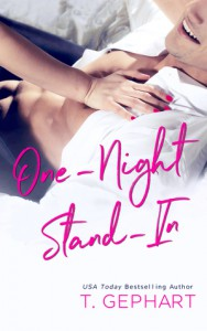 One-Night Stand-In - T. Gephart