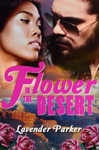 Flower in the Desert - Lavender Parker, Katy Farrell