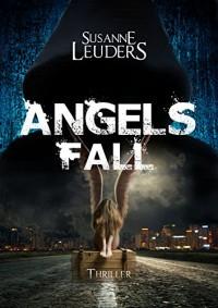 Angels Fall - Susanne Leuders